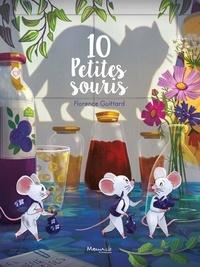 Florence Guittard - 10 petites souris.
