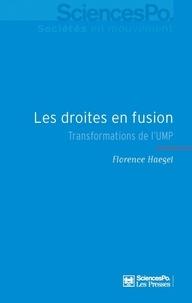 Florence Haegel - Les droites en fusion - Transformations de l'UMP.