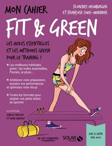 Mon cahier fit & green. Avec 12 cartes feel good