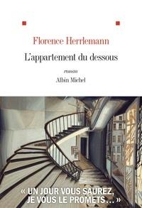 Florence Herrlemann - L'Appartement du dessous.