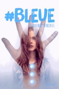Florence Hinckel - Bleue.