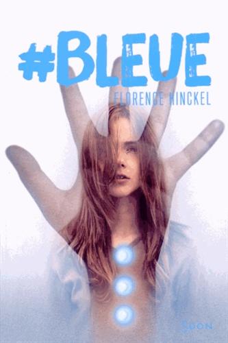 Florence Hinckel - #Bleue.