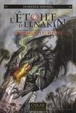 Florence Hinckel - L'Etoile d'Elnakin Tome 1 : Le dragon du fleuve.