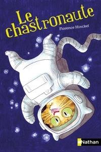 Florence Hinckel - Le chastronaute.
