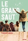 Florence Hinckel - Le grand saut Tome 1 : .