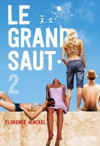 Florence Hinckel - Le grand saut Tome 2 : .