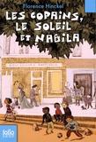 Florence Hinckel - Les copains le soleil et Nabila.