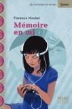 Florence Hinckel - Mémoire en mi.