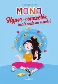 Florence Hinckel - MONA hyper-connectée (mais seule au monde).