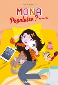 Florence Hinckel - Mona  : Populaire ?.