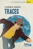 Florence Hinckel - Traces.