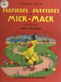 Florence Houlet et Annie Vallotton - Premières aventures de Mick-Mack.