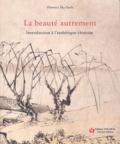 Florence Hu-Sterk - La beauté autrement - Introduction à l'esthétique chinoise.