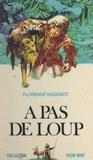Florence Hugodot et André Massepain - À pas de loup !....