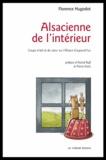 Florence Hugodot - Alsacienne de l'intérieur - Coups d'oeil et de coeur sur l'Alsace d'aujourd'hui.