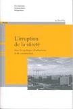 Florence Imbert et Philippe Roux - L'irruption de la sûreté dans les pratiques d'urbanisme et de construction.