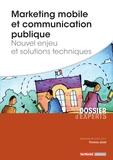 Florence Jacob - Marketing mobile et communication publique - Nouvel enjeu et solutions techniques.