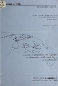 Florence Jacquet - La production de blé aux États-Unis et l'enjeu méditerranéen.