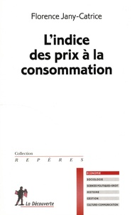 Florence Jany-Catrice - L'indice des prix à la consommation.