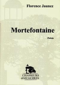 Florence Jaunez - Mortefontaine.