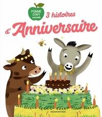 Florence Jenner-Metz et Marie Paruit - 3 histoires d'anniversaire.