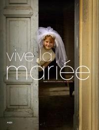 Florence-Julienne de Sourdis - Vive la mariée.