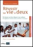 Florence Kaboré et Nazinigouba Félix Kaboré - Réussir sa vie à deux - Et donner un bon départ à ses enfants.
