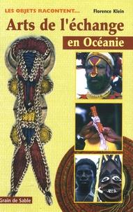 Florence Klein - Arts de l'échange en Océanie - Les objets racontent....