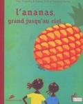 Florence Koenig et Sarang Seck - L'ananas, grand jusqu'au ciel.