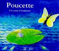 Florence Koenig et Hans Christian Andersen - Poucette.