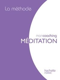 Florence Lamy - La méthode de la méditation box - Mon coaching.