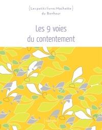 Florence Lamy et Sophie Rocherieux - Les 9 voies du contentement.