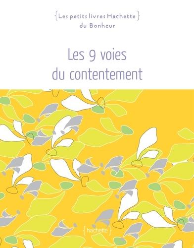 Les 9 voies du contentement