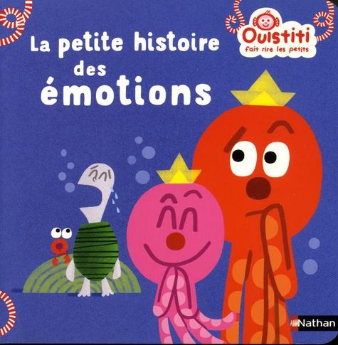 La petite histoire des émotions