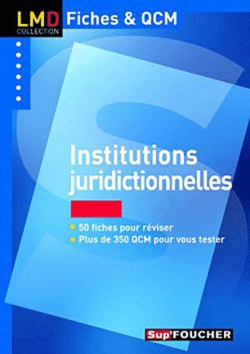 Florence Lasserre-Jeannin - Institutions juridictionnelles.