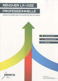 Florence Laville-Bidadanure - Rénover la voie professionnelle - Actions et projets pour la réussite de tous les élèves.