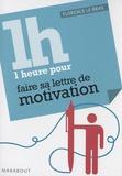 Florence Le Bras - 1 Heure pour préparer sa lettre de motivation.