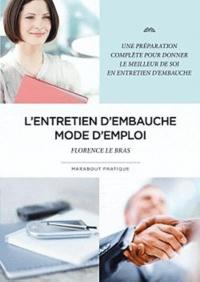 L'entretien d'embauche- Mode d'emploi - Florence Le Bras |