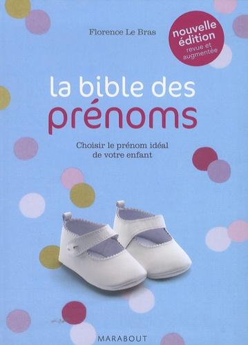 Florence Le Bras - La bible des prénoms.