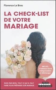 Florence Le Bras - La check-list de votre mariage.