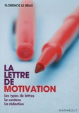 Florence Le Bras - La lettre de motivation.