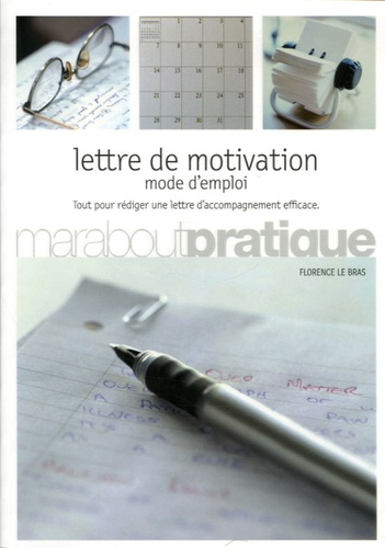 Florence Le Bras - Lettre de motivation - Mode d'emploi.