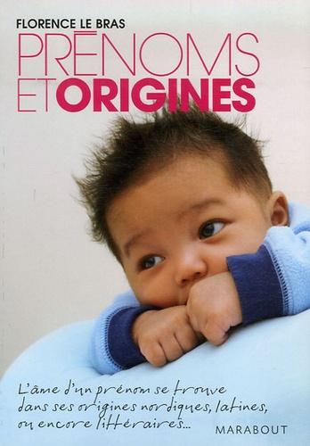 Florence Le Bras - Prénoms et origines.