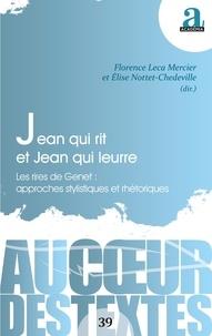 Florence Leca-Mercier et Elise Nottet-Chedeville - Jean qui rit et Jean qui leurre - Les rires de Genet : approches stylistiques et rhétoriques.