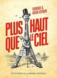 Florence Lefebvre et Julien Lefebvre - Plus haut que le ciel.