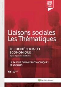 Florence Lefrançois et Gabriel Benoist - Le comité social et économique II - N°61 Septembre 2018 - Moyens d'information et attributions. La base de données économiques et sociales.