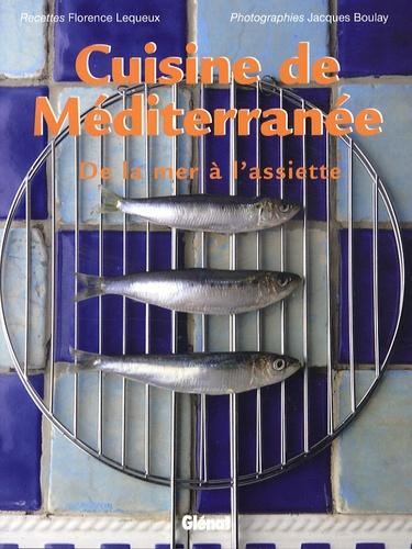 Florence Lequeux - Cuisine de Méditerranée.