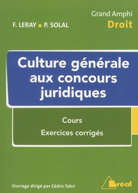 Florence Leray et Philippe Solal - Culture générale aux concours juridiques.