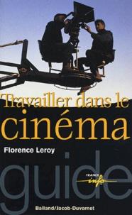 Florence Leroy - Travailler dans le cinéma.