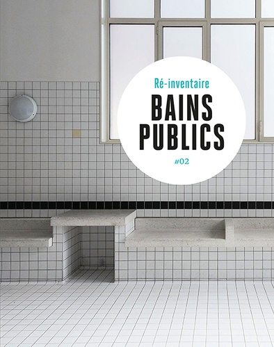 Florence Levillain et Laurent Kruszyk - Bains publics.